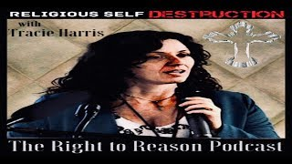 86 Religious Self Destruction with Tracie Harris
