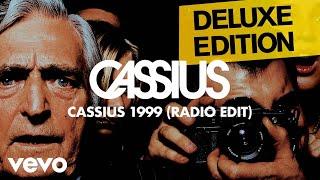 Cassius   Cassius 1999 (Radio Edit)