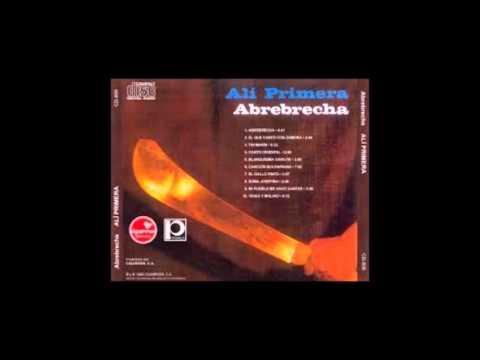 Abrebrecha (Disco Completo 1980) - Ali Primera (Video)
