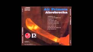 Abrebrecha (Disco Completo 1980) - Ali Primera (Video)