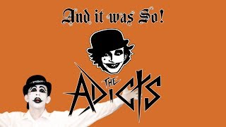*NEW* The Adicts - And It Was So! (FULL ALBUM 2017)