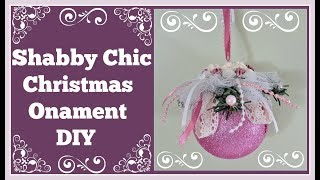 Shabby Chic🎄 Christmas Ornament DIY🎄