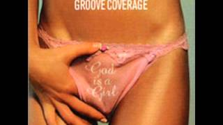 Groove Coverage - God Is A Girl (Extended Mix).wmv