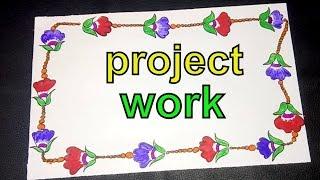 Flower border designs on paper   school project work design ...