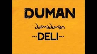 Duman - Deli