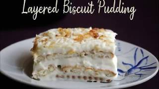 Biscuit Pudding / Cream Cheese Layered Biscuit Pudding