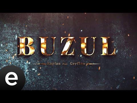 Kaplan & Geeflow - Buzul - (Tipografik Video) Sözleri