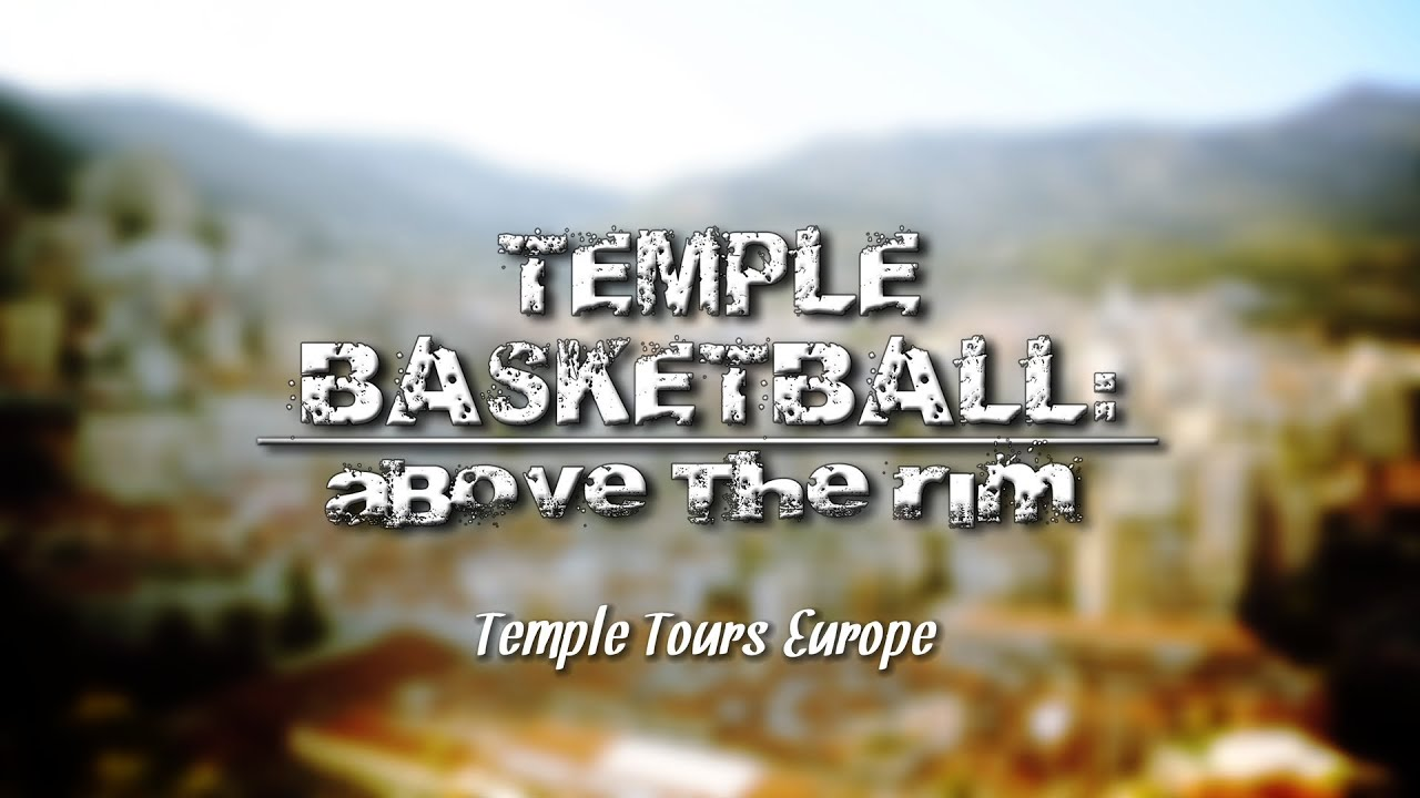 Temple Basketball Tours Europe