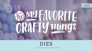 My Favorite Crafty Things 2017 -- Dies