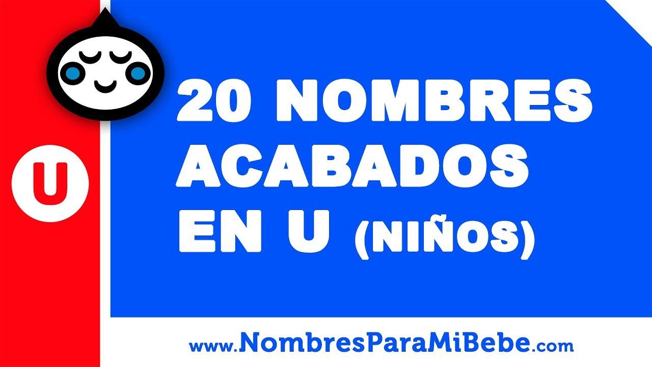 20 nombres para niños terminados en U - los mejores nombres de bebé - www.nombresparamibebe.com