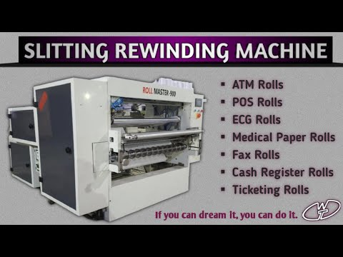 ATM and POS Thermal Paper Roll Making Machine