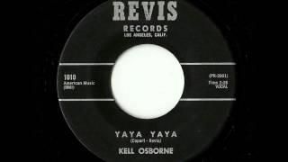 Kell Osborne - Yaya Yaya (Revis)
