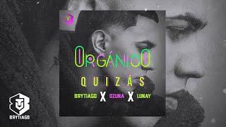Brytiago Ft. Lunay & Ozuna - Quizás
