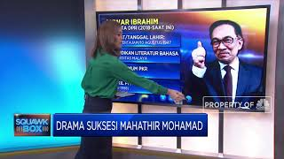 Drama Suksesi Mahathir Mohamad