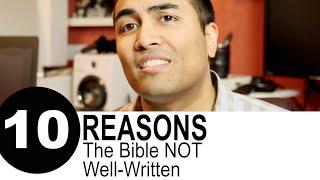 10 Reasons The Bible Isn't a Well-Written Book