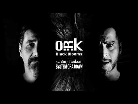 Ork Black Blooms Feat Serj Tankian