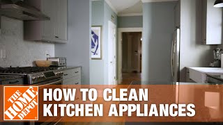 How To Clean Kitchen Appliances | Appliance Cleaning Tips  | The Home Depot