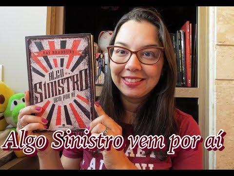 Algo Sinistro vem aí | Ray bradbury | Bertrand Brasil