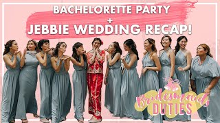 Bachelorette Party + Jebbie Wedding Recap!