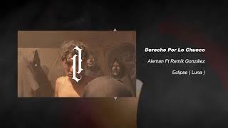 Derecho Por Lo Chueco (Audio) - R.E.M. feat. Remik González (Video)