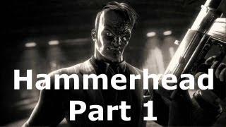 SMsd: Hammerhead Pt.1