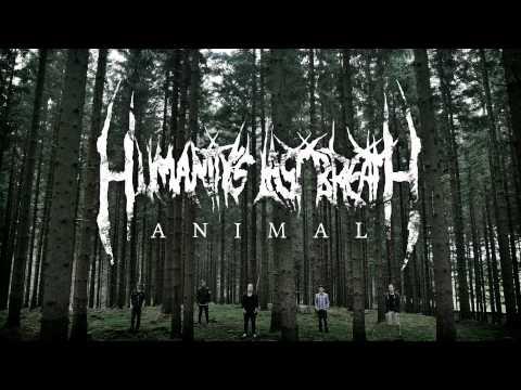 Humanity's Last Breath - Animal (Single 2012)