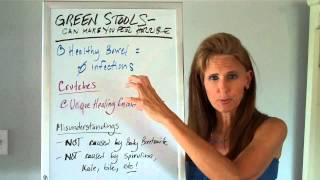 Green & Yellow Stools Can Make You feel Horrible: How to Fix Them! Unique Healing® by Donna Pessin