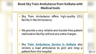Choose Sky Train Ambulance with Hi-tech Medical Support