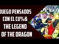 Juegos Pensados Con El Cu amp The Legend Of The Dragon
