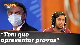 Bolsonaro prevaricou sobre Covaxin?
