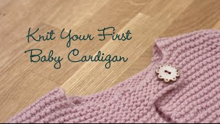 Knit Your First Baby Cardigan PREVIEW