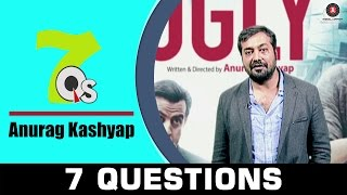 7 Questions With Anurag Kashyap  7Qs All About Music & Movies  UGLY