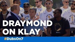 Draymond Green on Klay Thompson