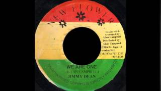 Jimmy Dean - We Are One + Version (NEW FLOWER) 7