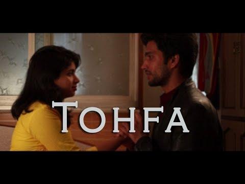 Tohfa - Short Film