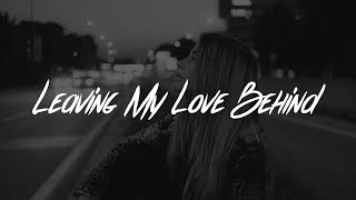 Lewis Capaldi Leaving My Love Behind Lyric Video