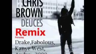 Chris Brown Feat Drake Fabolous Tyga Kanye West  TI  Andre 3000 -- Deuces Remix (With Lyrics)