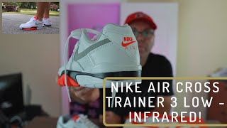 Nike Air Cross Trainer 3 - I Love This Model!
