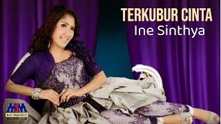 Ine Sinthya Terkubur Cinta...