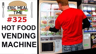 Hot Casual Foods VENDING MACHINE #11 - Eric Meal Time #325