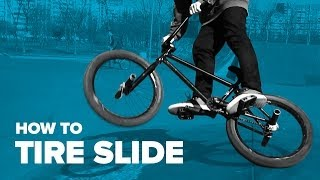 Как сделать Tire Slide на BMX (How to Tire Slide BMX)
