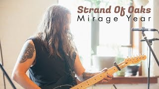 """Strand Of Oaks """"Mirage Year""""  Out Of Town Films"""