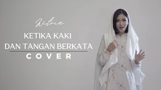 WITRIE I Ketika Tangan dan Kaki Berkata (Chrisye Cover)