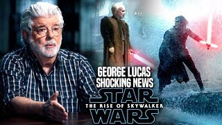 The Rise Of Skywalker George Lucas Shocking News Revealed! (Star Wars Episode 9)