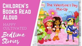 STRAWBERRY SHORTCAKE Valentine's Day Book Read Aloud | Valentine's Day Books for Kids | Kids Books