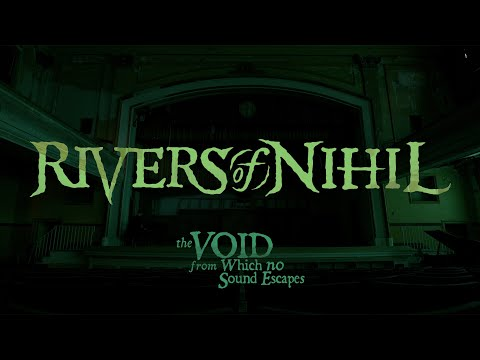 Rivers of Nihil - The Void from Which No Sound Escapes (OFFICIAL VIDEO)