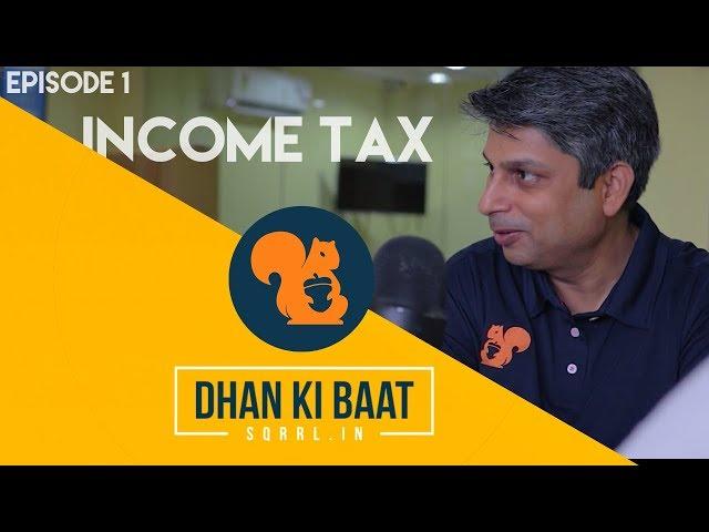 Dhan Ki Baat Ep 1 Income Tax Teaser