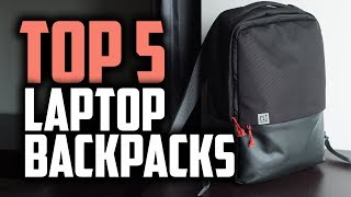 Best Laptop Backpacks In 2019 | Carry Your Laptop Wherever You Go!