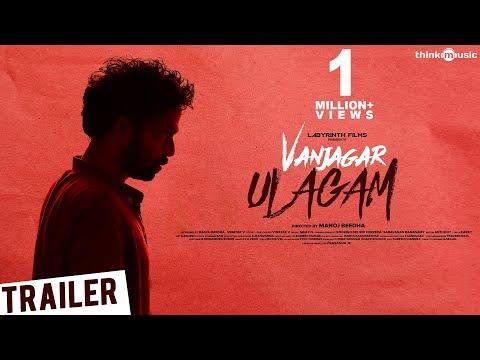 Vanjagar Ulagam Trailer