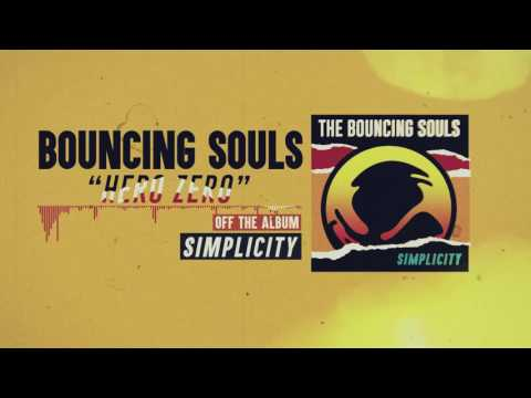 The Bouncing Souls - Hero Zero